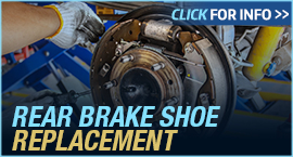 Click to View Information about our Ford Rear Brake Shoe Replacement Service