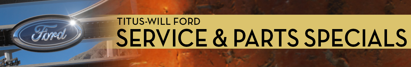 Genuine Ford Parts and Service Special Offers