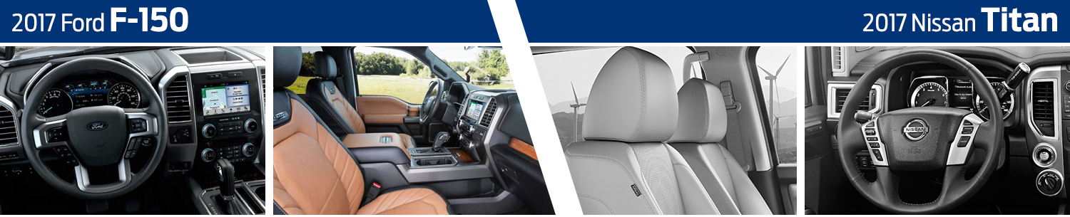 2017 Ford F-150 vs Nissan Titan Interior Comparison