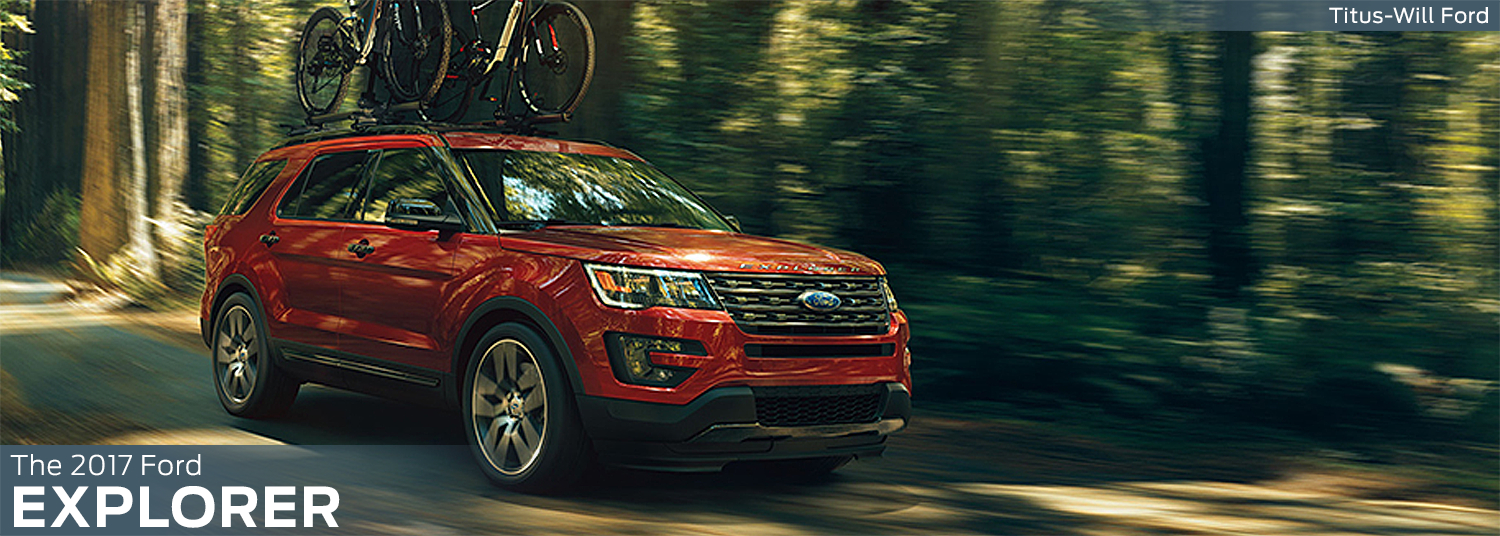 Research the new 2017 Ford Explorer model information at Titus Will Ford in Tacoma, WA