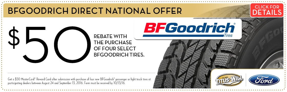 Click to print this BFGoodrich Tires Savings service special from Titus-Will Ford