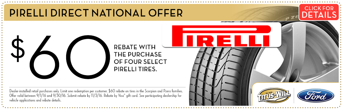 Click to print this Pirelli Tires Savings service special from Titus-Will Ford