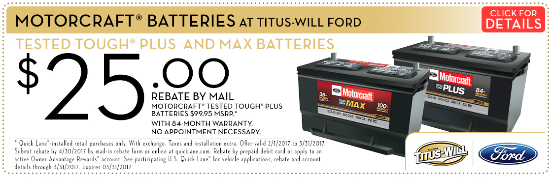 Click to view this Motorcraft® Batteries with Rebates service special from Titus-Will Ford