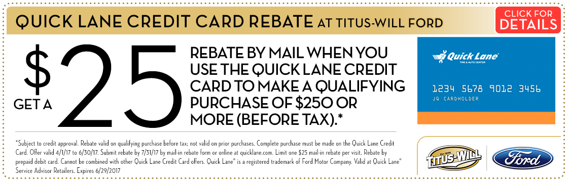 Click to view this Quick Lane Credit Card service rebate special from Titus-Will Ford