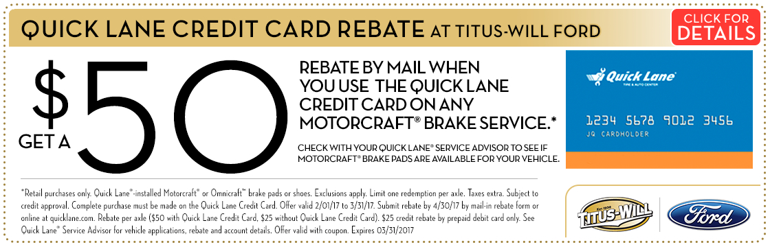 Click to view this Quick Lane Credit Card Brake service rebate special from Titus-Will Ford
