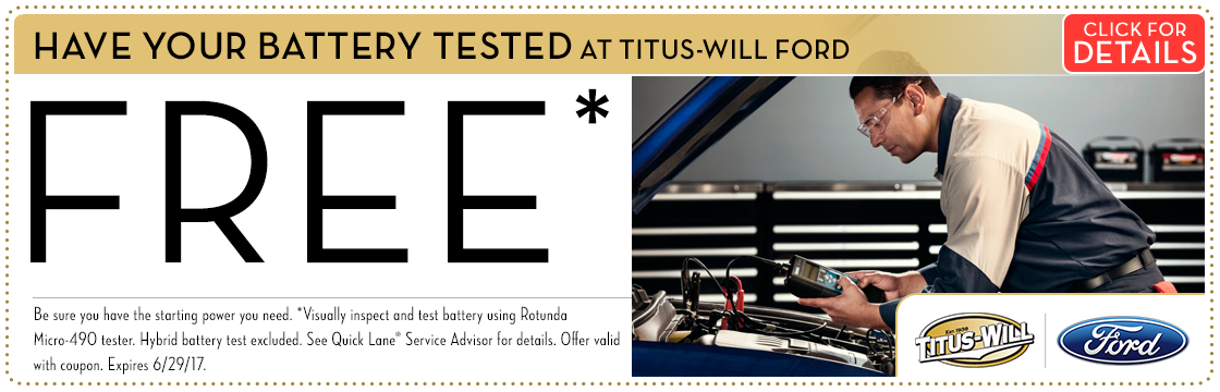 Click to view this Have Your Battery Tested FREE service special from Titus-Will Ford