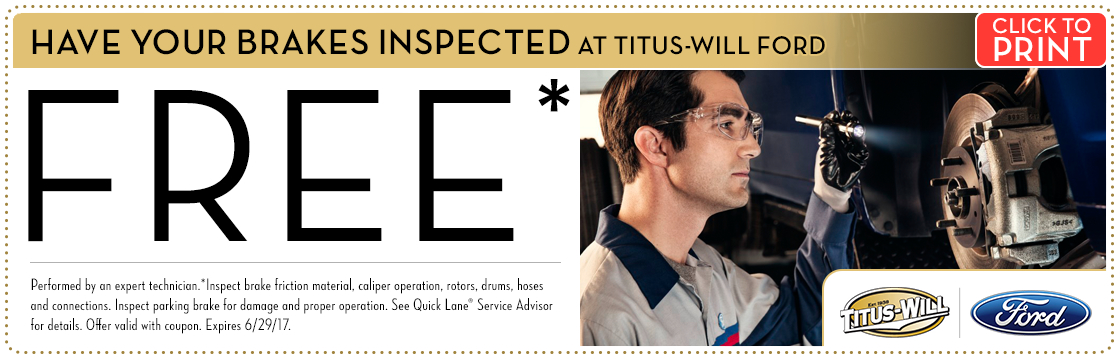 Click to print this Free Brake Inspection service special from Titus-Will Ford