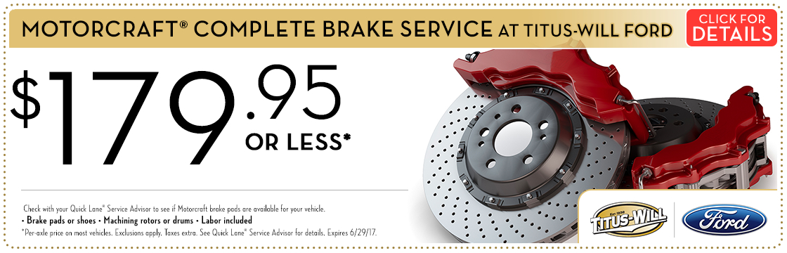 Click to view this Motorcraft® Complete Brake Service service special from Titus-Will Ford