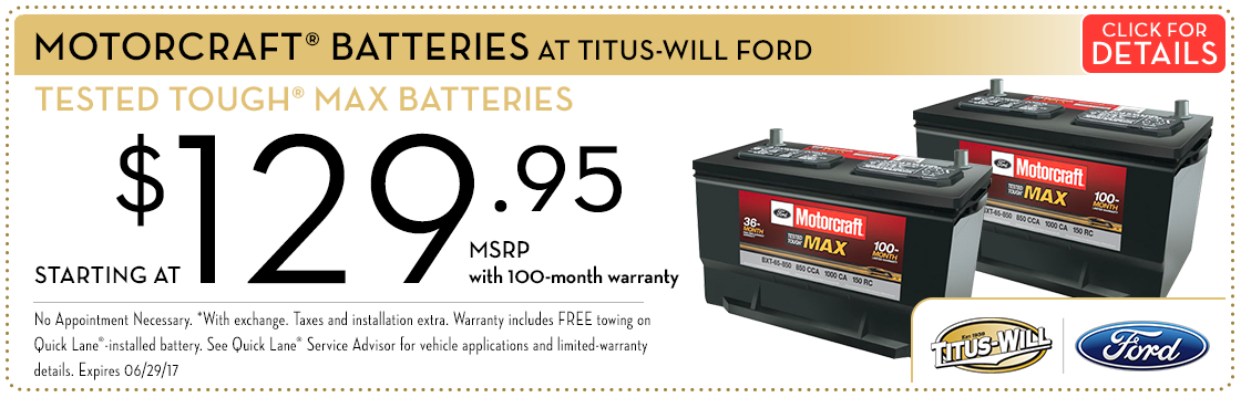 Click to view this Motorcraft® Tested Tough® Max Batteries service special from Titus-Will Ford