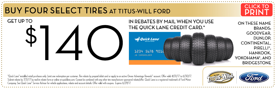 Click to print this QuickLane Credit Card Tire Rebate service special from Titus-Will Ford
