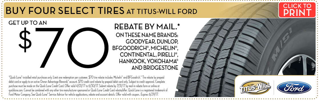 Click to print coupon for Rebates on Select Brand Tires service special from Titus-Will Ford