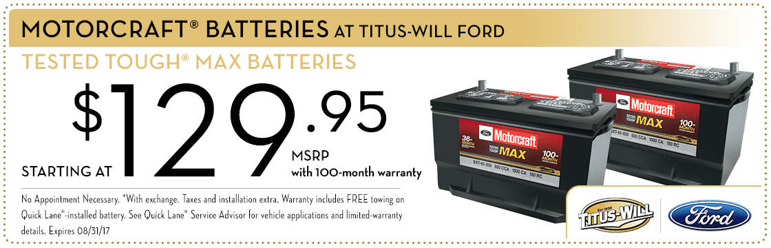 MotorCraft Tested Tough Max Battery service special at Titus-Will Ford in Tacoma, WA