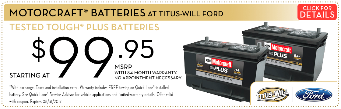Click to view this Motorcraft® Tested Tough® Plus batteries service special from Titus-Will Ford