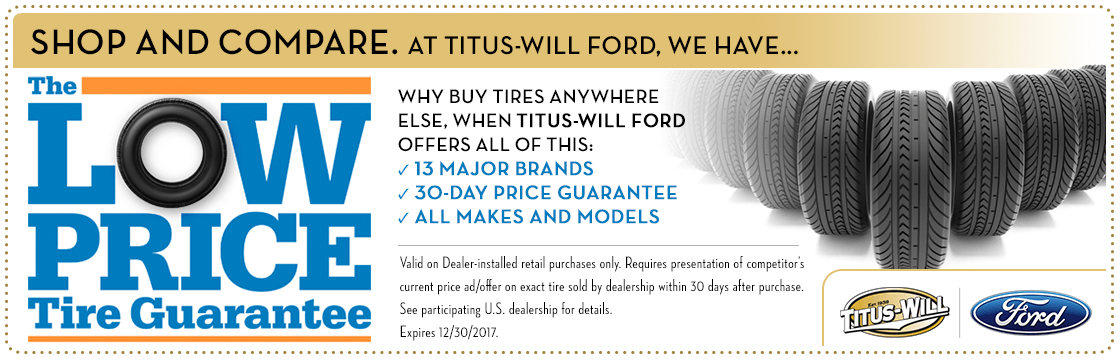 Low Price Tire Guarantee Special is Now Available at Titus Will Ford in Tacoma, WA