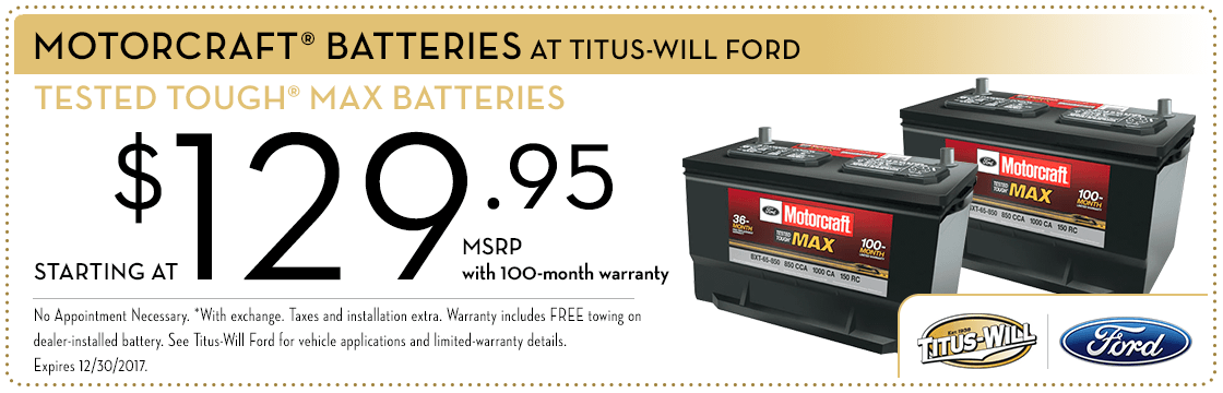 Genuine Motorcraft Tested Tough Max Battery Special at Titus Will Ford in Tacoma, WA