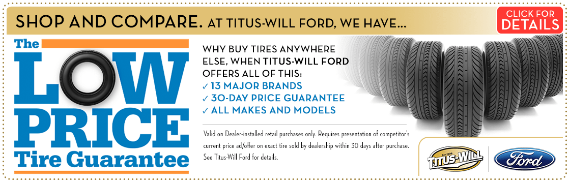 Click to view this Titus-Will Ford Low Price Tire Guarantee parts special from Titus-Will Ford