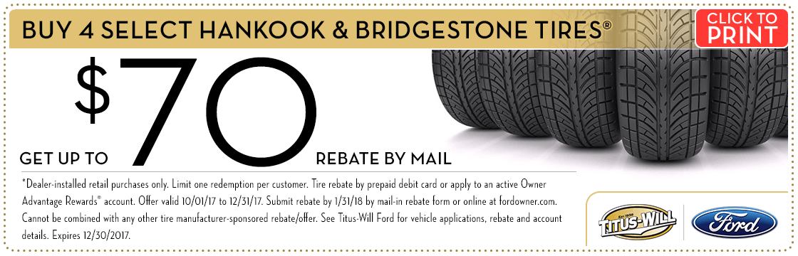 Click to print this Hankook & Bridgestone Tire Rebates parts special from Titus-Will Ford