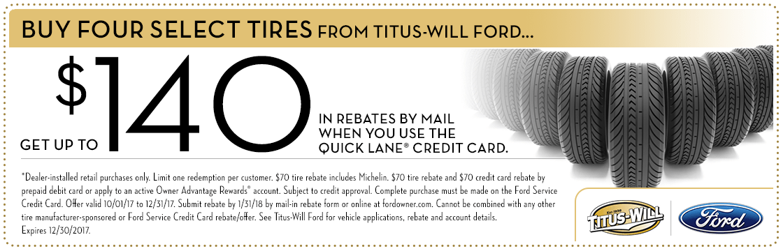 Buy 4 tires get an instant rebate parts special at Titus-Will Ford in Tacoma, WA