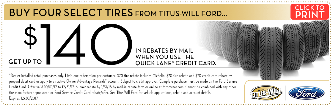 Click to print this buy 4 tires get a rebate by mail parts special from Titus-Will Ford