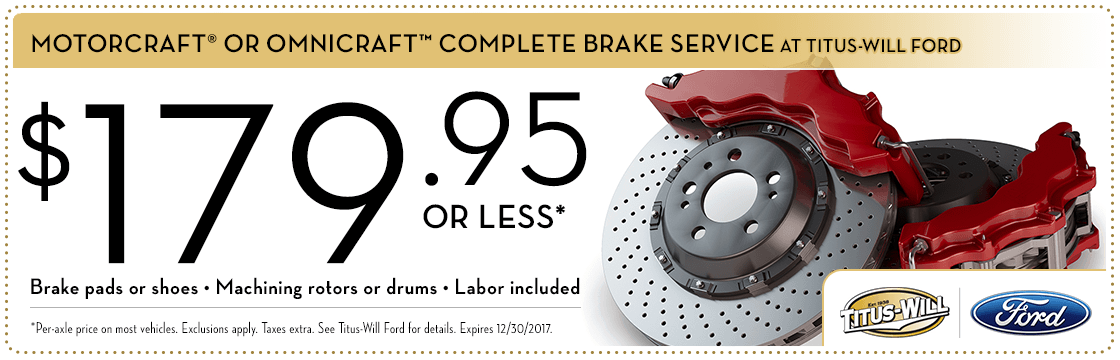Save on Your Next Motorcraft Complete Brake Service at Titus Will Ford in Tacoma, WA