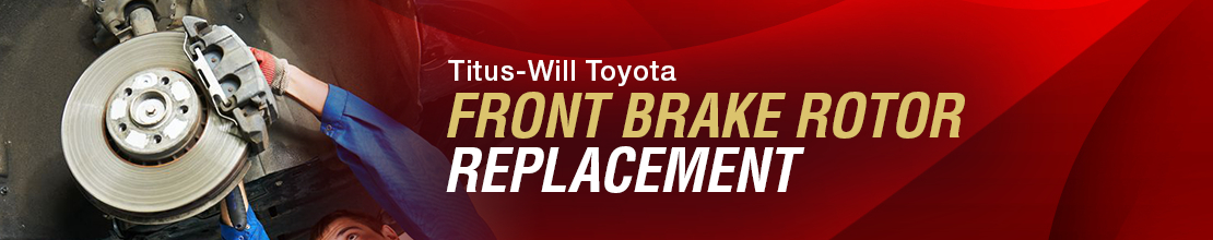 Toyota Front Brake Rotor Replacement Service Information