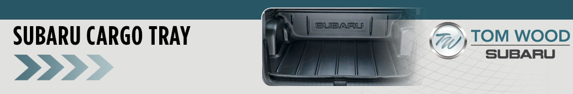 Order a Genuine Subaru Cargo Tray from Tom Wood Subaru