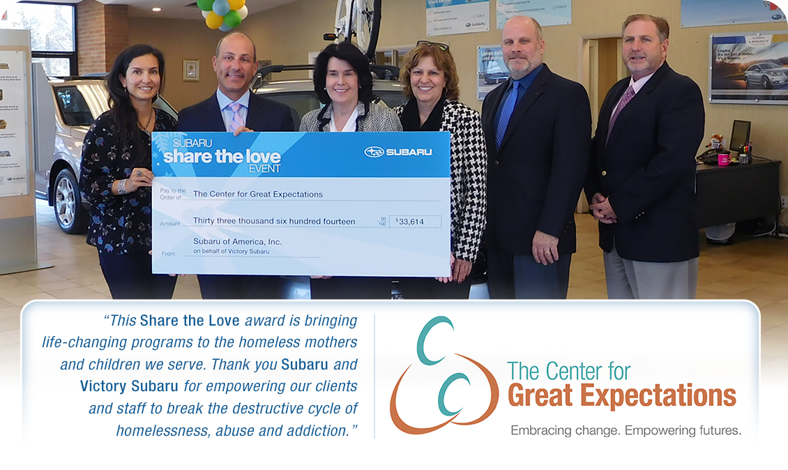 Victory Subaru in Somerset, NJ is proud to have donated over $30,000 to the Center for Great Expectations through the Subaru Share the Love Event