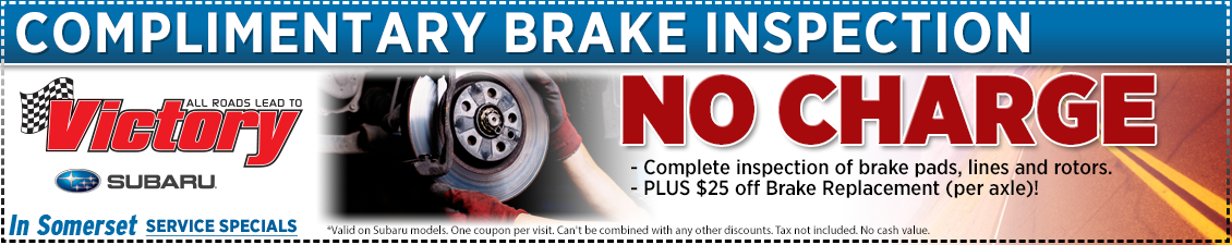 Save with this Somerset, NJ Special offer on Subaru free brake inspection and brake service discount at Victory Subaru serving Princeton, NJ