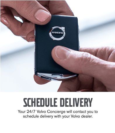 Schedule Your Volvo Delivery - 24/7 Convenience