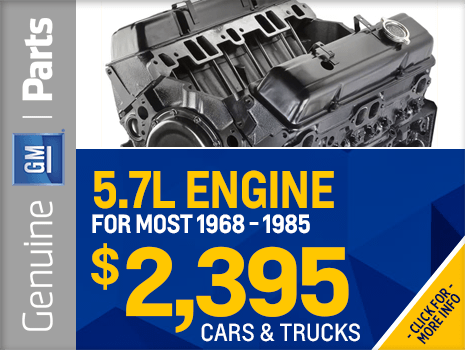 Click To View Our Genuine Chevrolet NEW 5.7L ENGINE FOR MOST 1968   1985  Parts