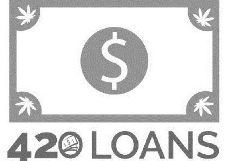 420Loans.com -- Get Funding!