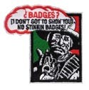 Badges? Dont Need No Stinkin...Patch