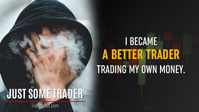 JustSomeTrader Quote 2