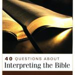40 Questions about Biblical Interpretation