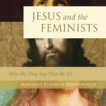 Jesus & the Feminists