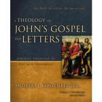 A Theology of John's Gospel & Letters