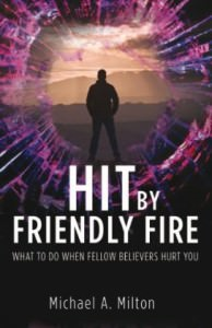 Hit by Friendly Fire Book Cover