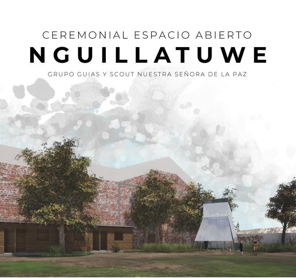 Ceremonial Espacio Abierto - NGUILLATUWE