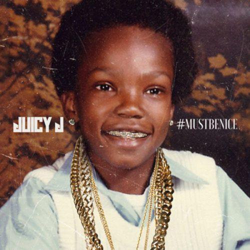Juicy J Must Be Nice