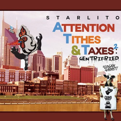Starlito Attention Tithes and Taxes