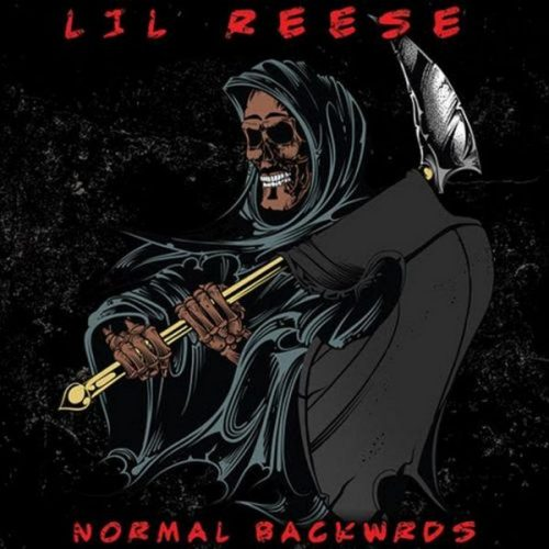 Lil Reese Normal Backwrds