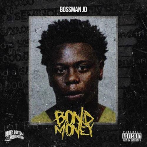 Bossman JD Bond Money