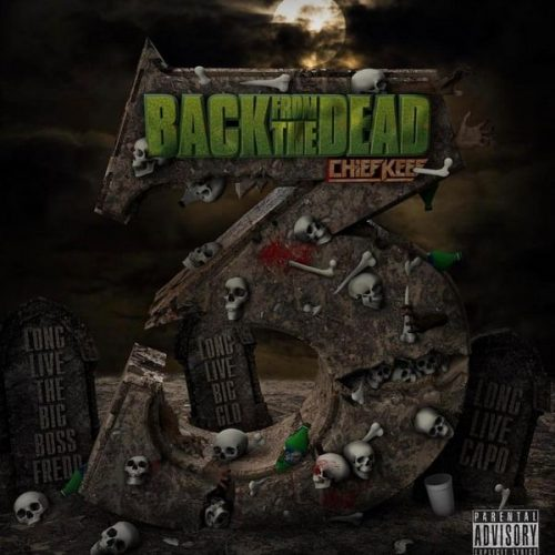 Chief Keef Back From The Dead 3