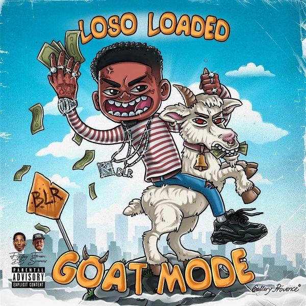 Loso Loaded Goat Mode - 8403 Media - Mixtapes