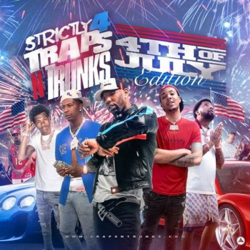 Strictly 4 Traps N Trunks 4th Of July Edition