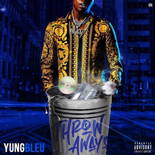 Yung Bleu Throw Aways