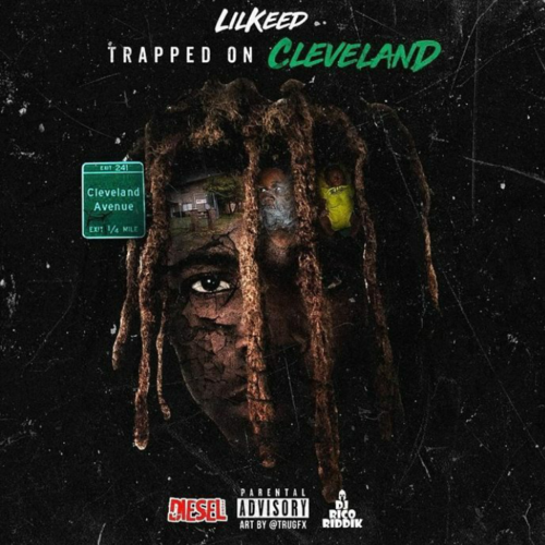 Lil Keed Trapped On Cleveland