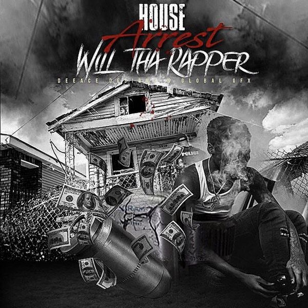 WillTheRapper House Arrest