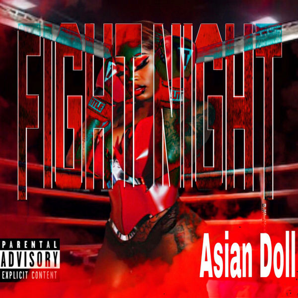 Asian Doll Fight Night