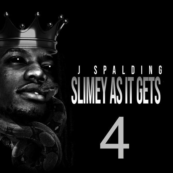 J Spalding Slimey As It Gets 4